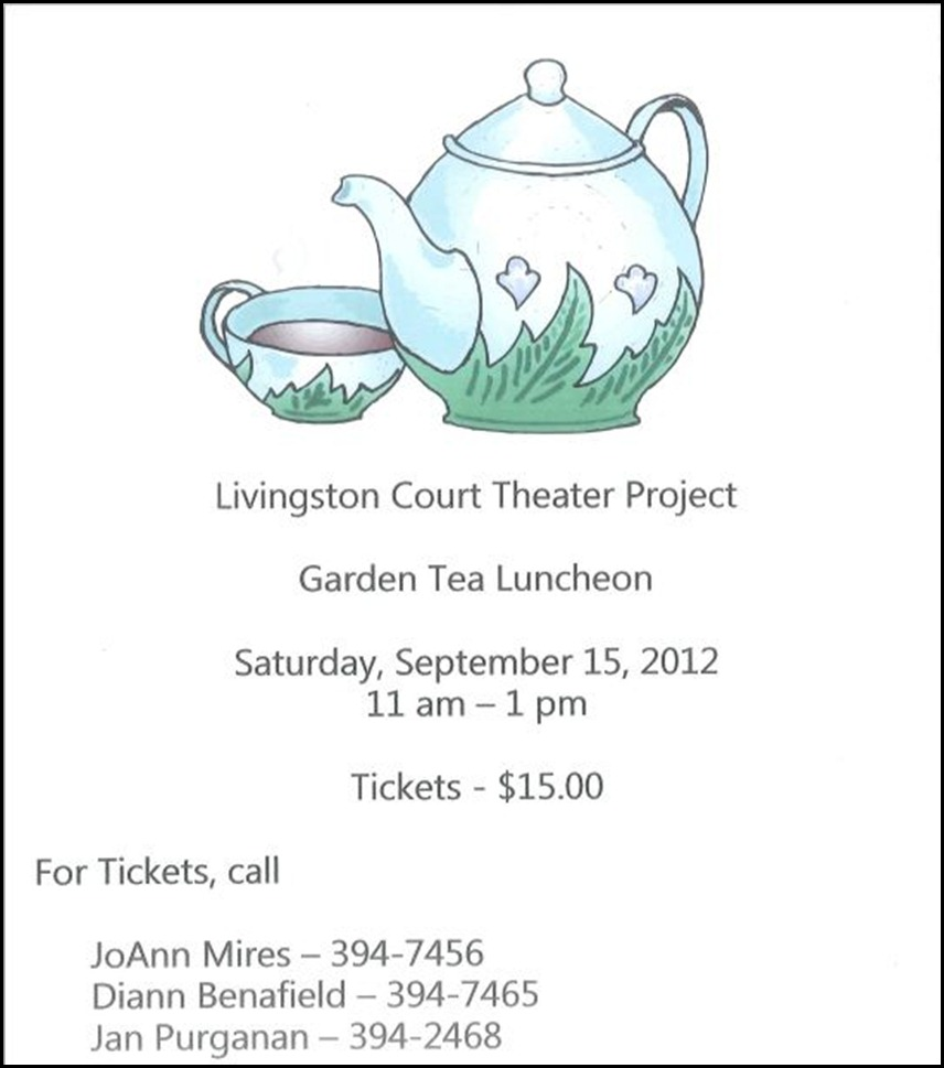 Livingston Court Theater Project Tea